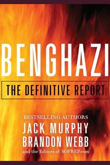 Cover of the book Benghazi: The Definitive Report by Jack Murphy and Brandon Webb