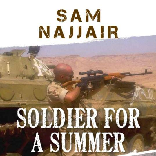 Cover of the book Soldier for a Summer by Sam Najjair